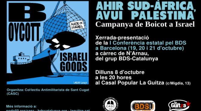 Xerrada a Sant Cugat sobre el BDS: Ahir Sud-àfrica, avui Palestina