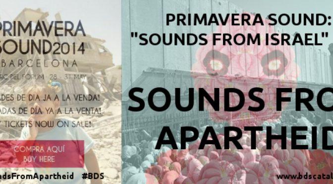 """Primavera Sound: els """"Sons d'Israel"""" són sons d'apartheid"""