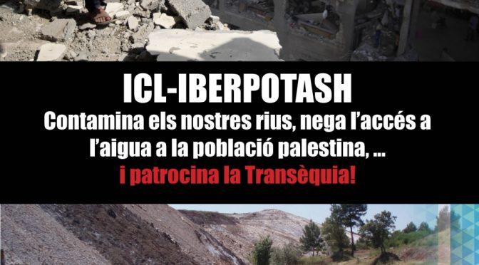 ICL-Iberpotash contamina els nostres rius, nega l'accés a l'aigua a la població palestina, …i patrocina la Transèquia!