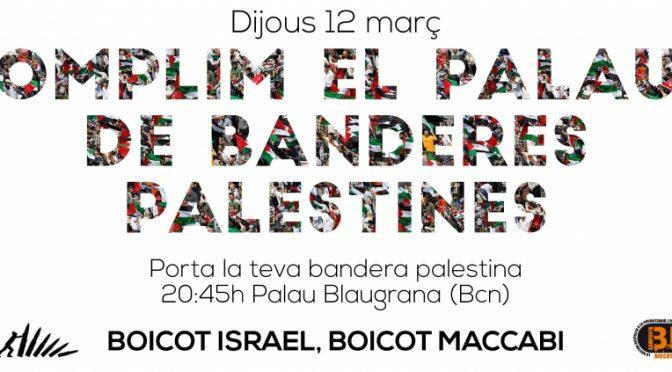 Comunicat unitari per la visita del Maccabi Tel Aviv a Barcelona
