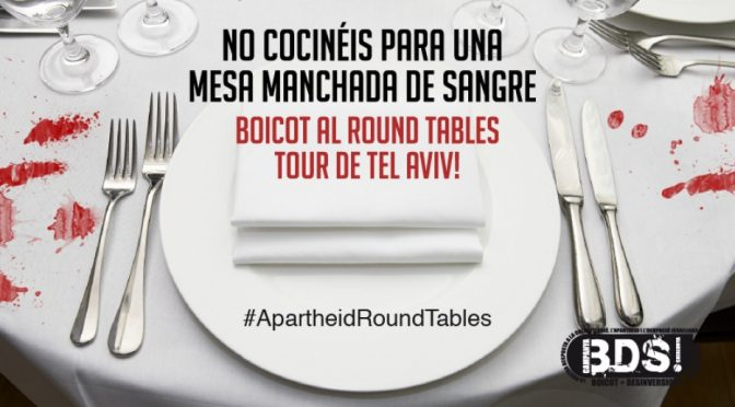Cancelen su participación en el Round Tables Tour – Saquen el Apartheid del menú !!