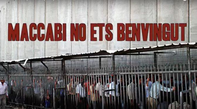 Nou vídeo: Maccabi és Apartheid. Fora de l'Eurolliga!