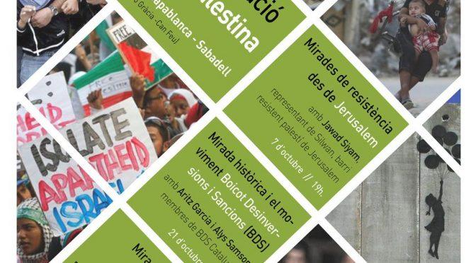 Presentació del cicle de xerrades 'Mirades sobre l'ocupació i la resistència a Palestina'